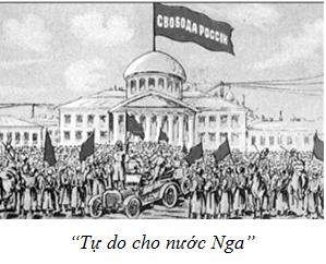 """Hình 2: """"Tự do cho nước Nga"""" (tranh vẽ năm 1917 về cách mạng tháng Hai)"""