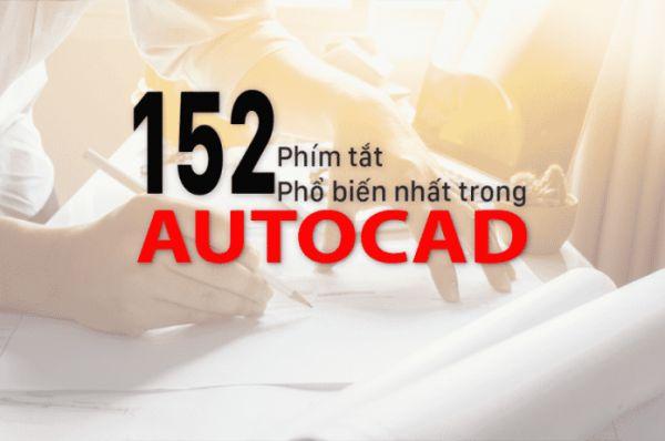 152 lệnh Autocad cho người mới bắt đầu